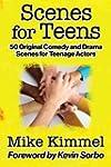 Scenes for Teens: 50 Original Comedy...
