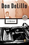 Libra (Contemporary American Fiction)