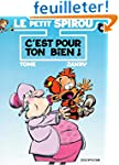 Le Petit Spirou, tome 4 : C'est pour...