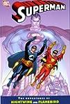 Superman: Adventures of Flamebird and...