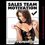 Sales Team Motivation: A Slutty Secretary Striptease and Gangbang Erotica Story | Kate Youngblood