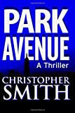 Christopher Smith Park Avenue: Book Six in the Fifth Avenue Series: 6