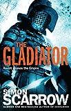 The Gladiator (Eagles of the Empire 9): Cato & Macro: Book 9 (The Eagle Series)