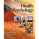 Health Psychology: An Introduction to Behavior and Health ~ Linda Brannon