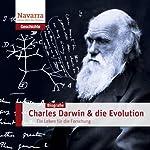 Charles Darwin und die Evolution: Ein Leben für die Forschung | Michael Nolden