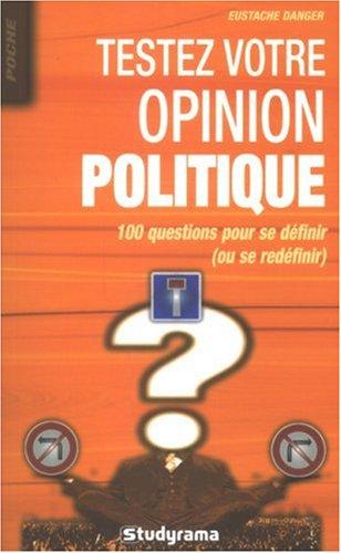 Testez votre opinion politique : 100 questions pour se définir (ou se redéfinir)