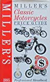 Miller's Classic Motorcycles Price Guide 1995