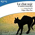 Le chat noir et autres nouvelles Audiobook by Edgar Allan Poe Narrated by Jacques Bonnaffé