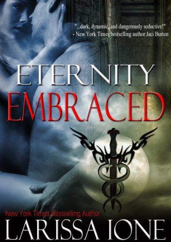 Amazon.com: Eternity Embraced (Demonica) eBook: Larissa Ione: Kindle Store