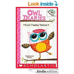 Owl Diaries #1: Eva's Treetop Festival (A Branches Book) - Kindle