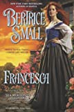 Francesca: The Silk Merchant's Daughters by  Bertrice Small in stock, buy online here