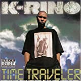 Songtexte von K-Rino - Time Traveler
