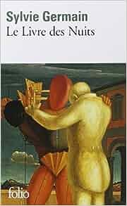 Amazon.fr - Le Livre des Nuits - Sylvie Germain - Livres