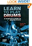 Learn to Play Drums: A Beginner's Gui...