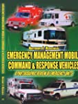 Emergency Management Mobile Command &...