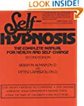 Self-Hypnosis: The Complete Manual fo...