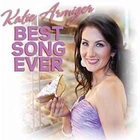 Katie+armiger+best+song+ever
