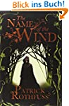 The Name of the Wind: The Kingkiller...