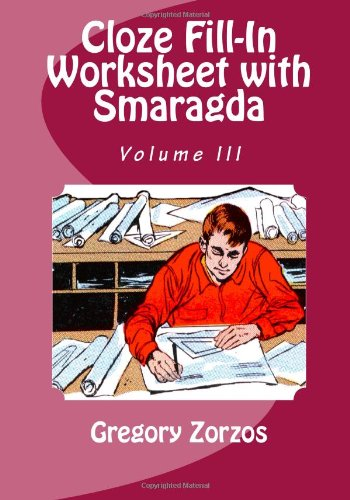 Cloze Fill-In Worksheet  Smaragda: Volume III 
