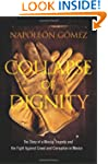 Collapse of Dignity: The Story of a M...