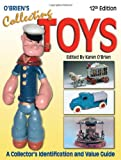 img - for O'Brien's Collecting Toys: A Collector's Identification and Value Guide, 12th Edition book / textbook / text book
