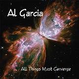 All Things Must Converge by Al Garcia