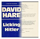 Licking Hitler: A Film for Television (Faber paperbacks) (0571113265) by Hare, David