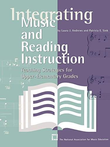 Integrating Music and Reading Instruction: Teaching Strategies for Upper-Elementary Grades