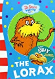 The Lorax. by Dr. Seuss (Dr Seuss)