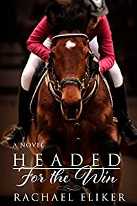 (FREE on 9/1) Headed For The Win by Rachael Eliker - http://eBooksHabit.com