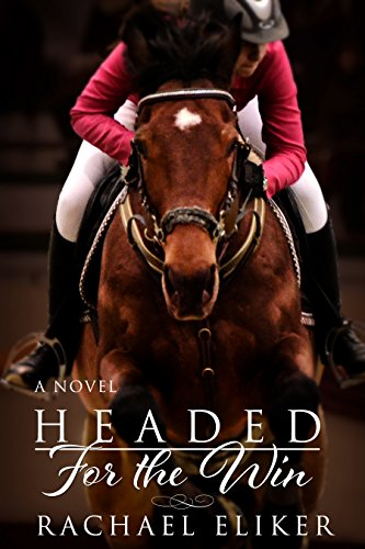 Book: Headed for the Win (Nadia and Winny Book 1) by Rachael Eliker
