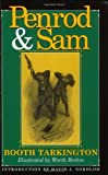 Penrod and Sam (Library of Indiana Classics)