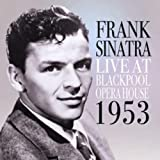 Live At Blackpool Opera House 1953