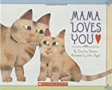 img - for Mama Loves You book / textbook / text book