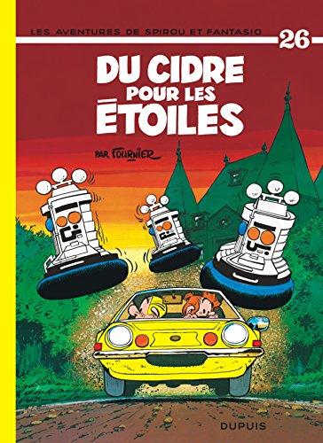 Les Aventures De Spirou Et Fantasio: Du Cidre Pour Les Etoiles (26) (French Edition)