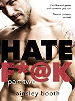 Hate F*@k: part two: romantic suspense serial (The Horus Group Book 2)