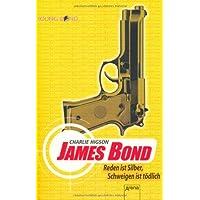 James Bond - Reden ist Silber, Schweigen ist t�dlich
