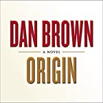 Origin: A Novel | Dan Brown