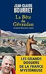 La B�te du G�vaudan: Les grands dossi...