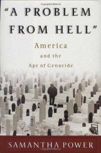 A Problem From Hell: America And The Age Of Genocide (New Republic Book) Hardcover - February 19, 2002