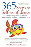 365 Steps to Self-Confidence, 4th Edition: A Complete Programme for Personal Transformation - In Just a Few Minutes a Day