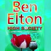 High Society | [Ben Elton]