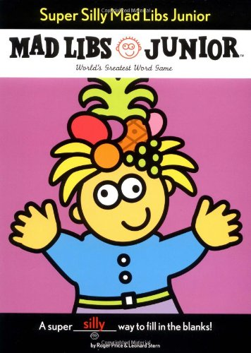 Super-Silly-Mad-Libs-Junior
