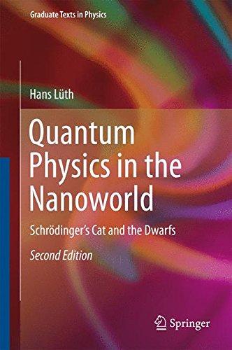 Quantum Physics in the Nanoworld. Schrödinger's Cat and the Dwarfs