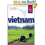 Vietnam: Das komplette Handbuch für individuelles Reisen und Entdecken auch abseits der Hauptreiserouten in allen...