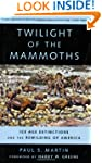 Twilight of the Mammoths: Ice Age Ext...