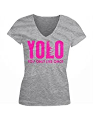 YOLO Neon Pink Design You Only Live Once Juniors V Neck T shirt Hot Trendy Lyrics Design YOLO YOLO Juniors V neck Tee Shirt