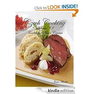 Czech Cooking Volume II Traditional Main Courses Jana Mladek