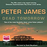 Dead Tomorrow: DS Roy Grace Mystery, Book 5 (Unabridged)