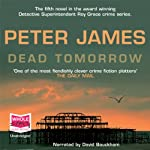 Dead Tomorrow | Peter James